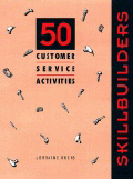 SkillBuilders: 50 Customer Service Activities